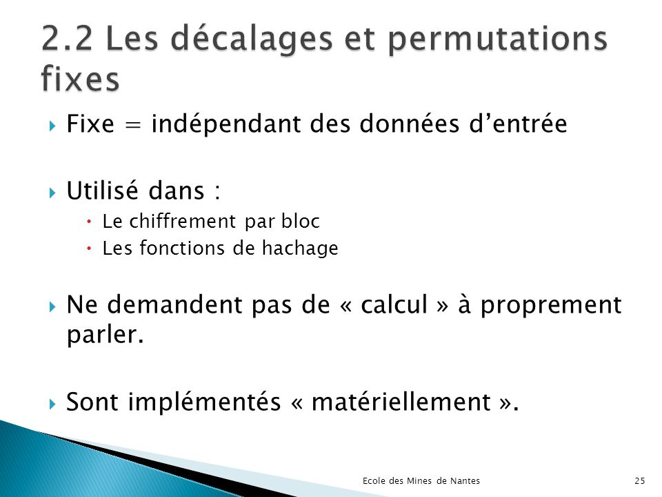 2.2 Les décalages et permutations fixes
