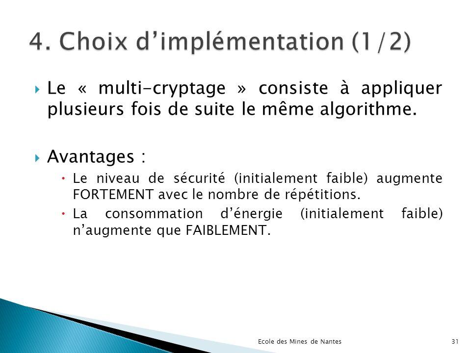 4. Choix d'implémentation (1/2)