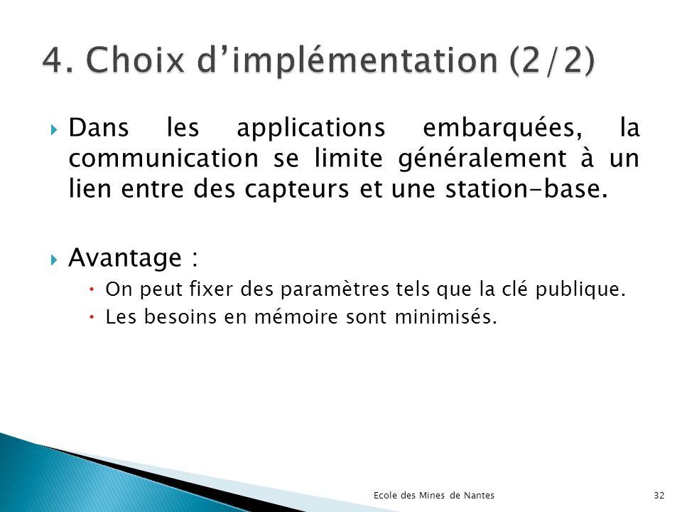 4. Choix d'implémentation (2/2)