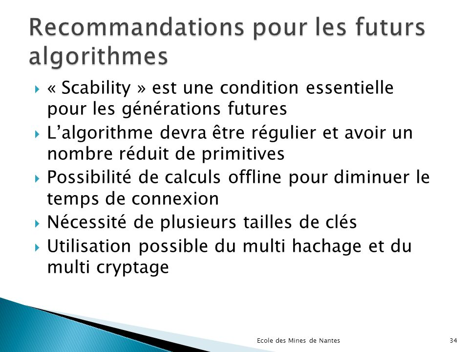 Recommandations pour les futurs algorithmes