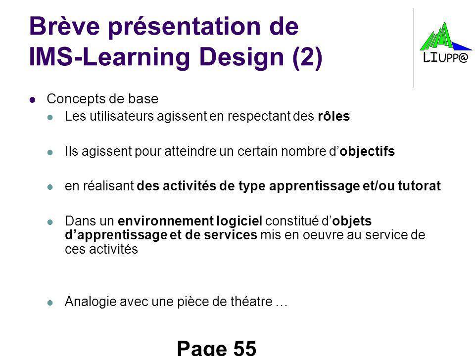 Brève présentation de IMS-Learning Design (2)