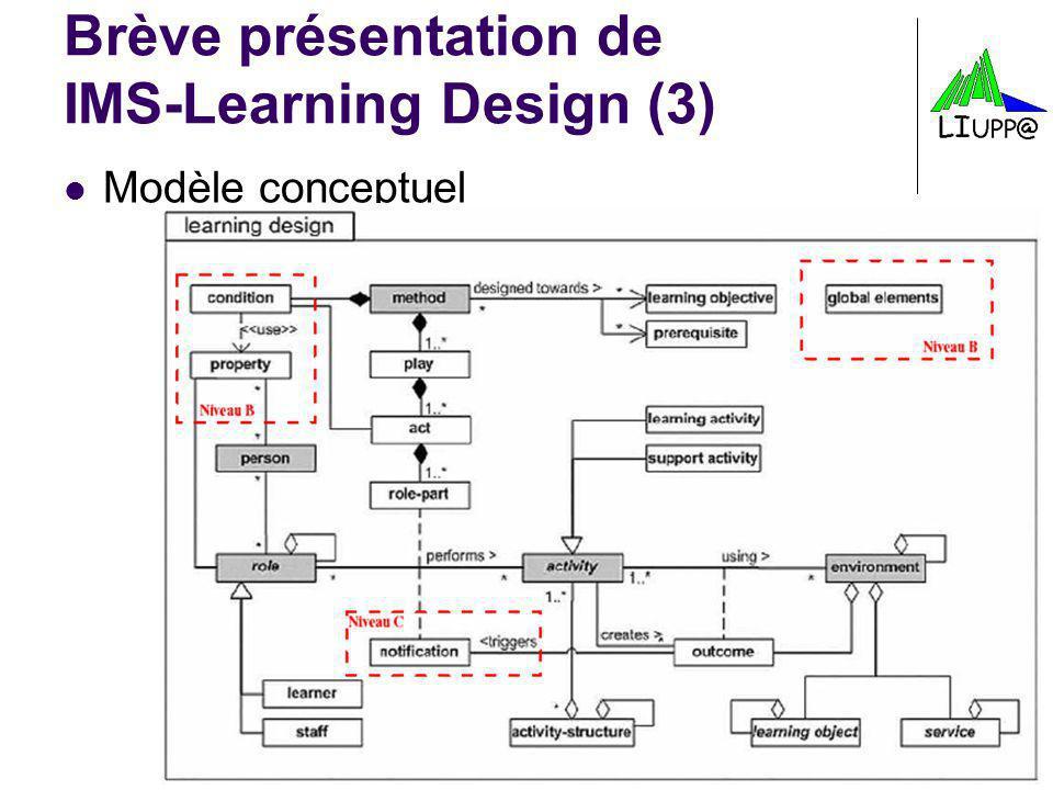 Brève présentation de IMS-Learning Design (3)