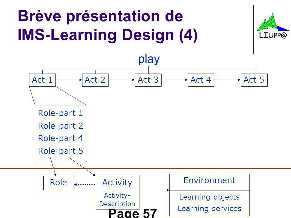 Brève présentation de IMS-Learning Design (4)