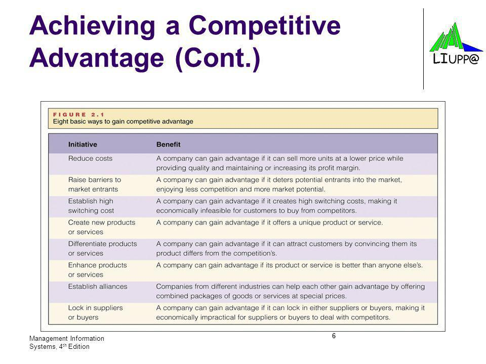 Achieving a Competitive Advantage (Cont.)