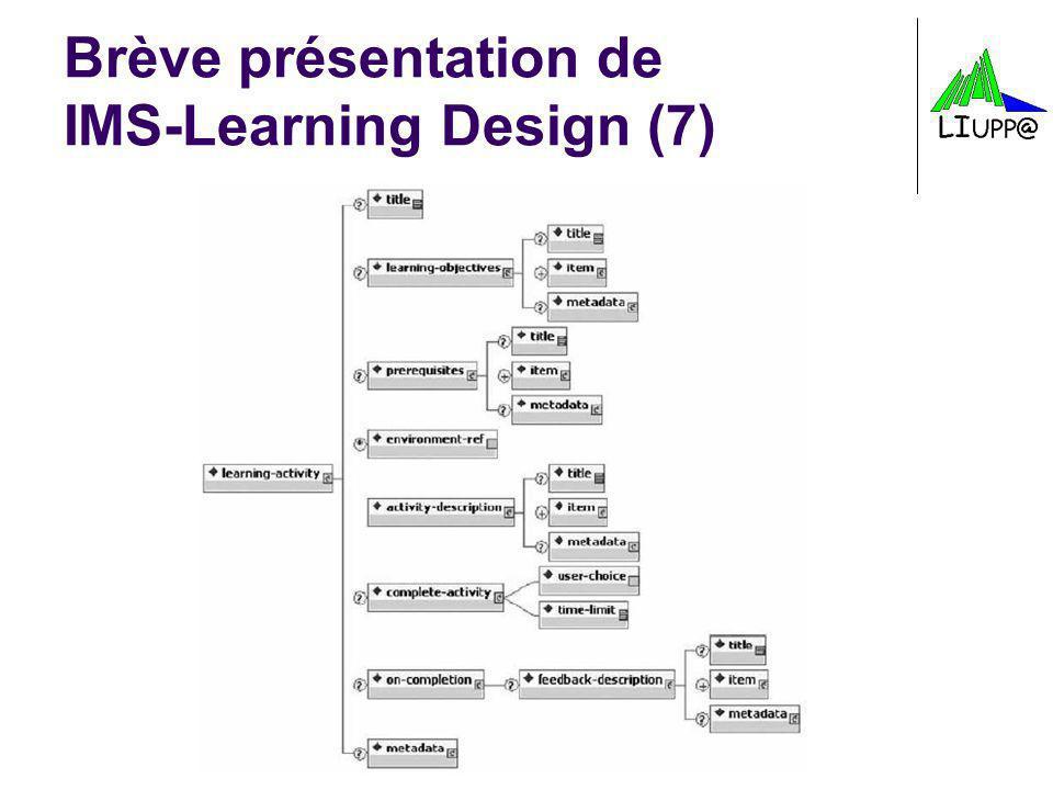 Brève présentation de IMS-Learning Design (7)