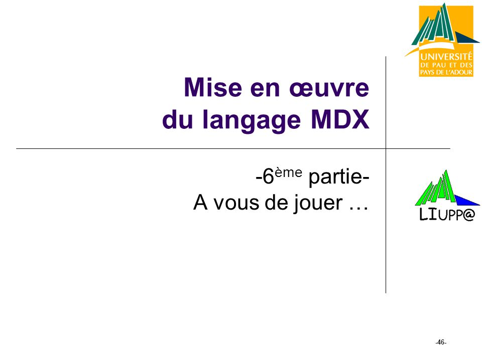 Mise en œuvre du langage MDX