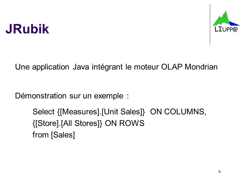 JRubik Une application Java intégrant le moteur OLAP Mondrian