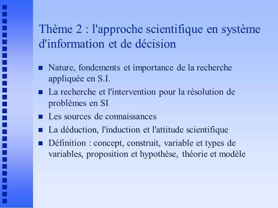 Thème 2 : l approche scientifique en système d information et de décision