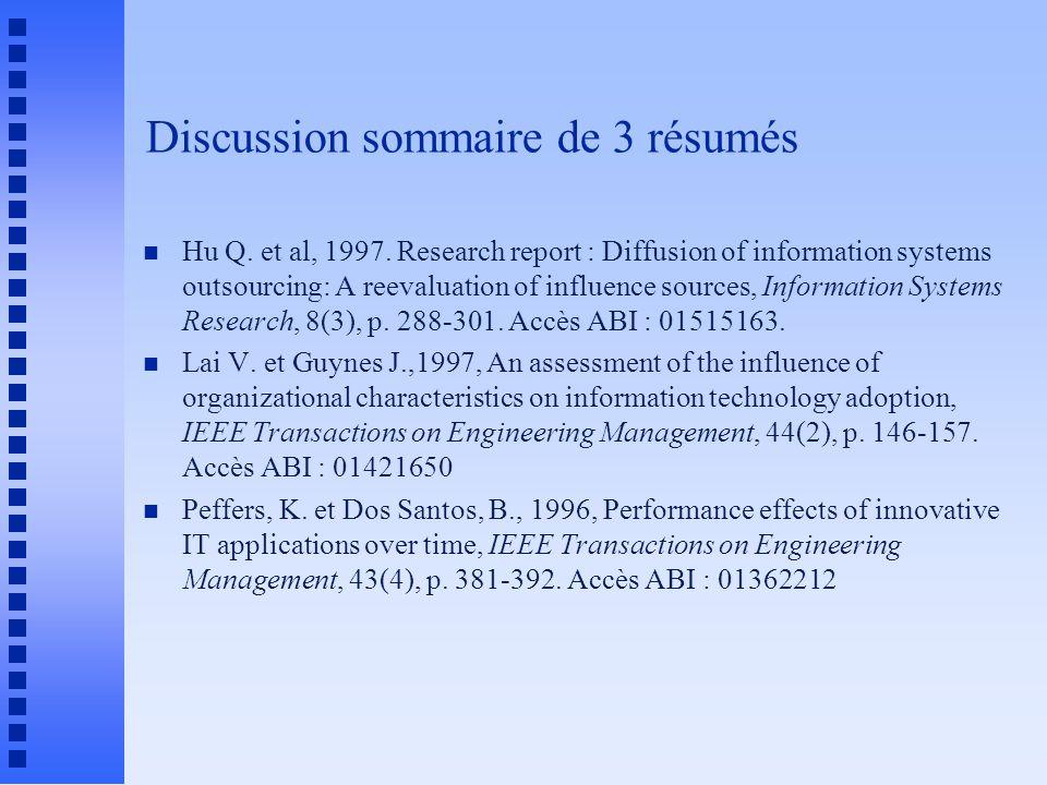 Discussion sommaire de 3 résumés