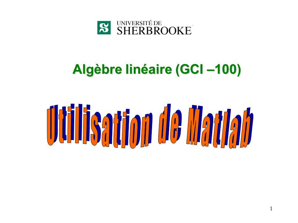 Algèbre linéaire (GCI –100)