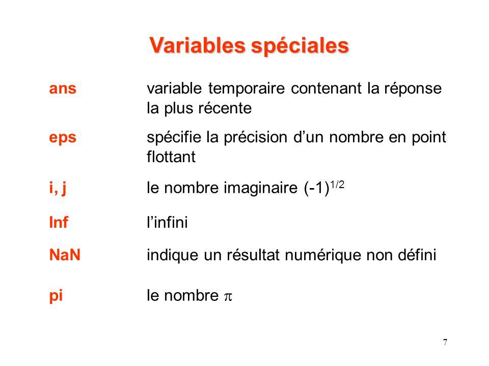 Variables spéciales ans variable temporaire contenant la réponse