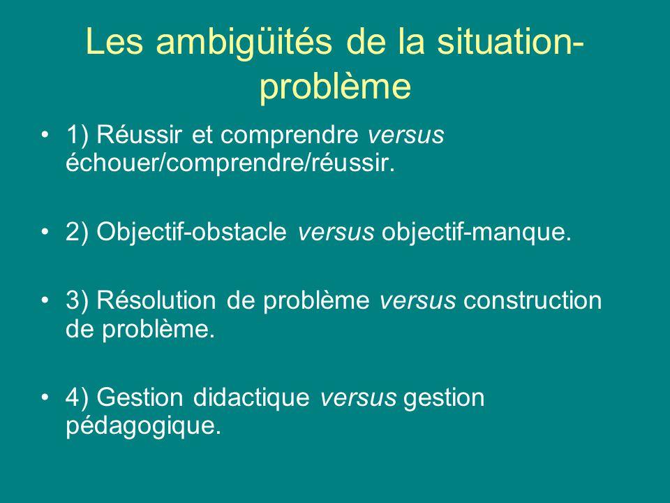 Les ambigüités de la situation-problème