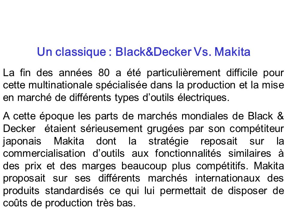 Un classique : Black&Decker Vs. Makita
