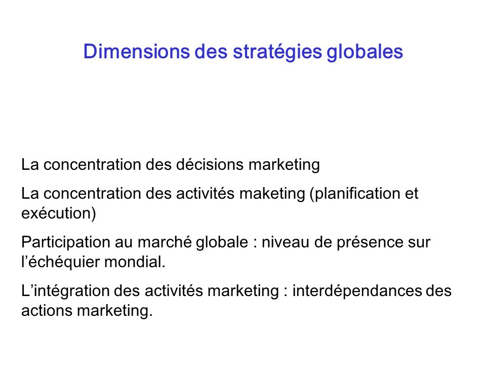 Dimensions des stratégies globales