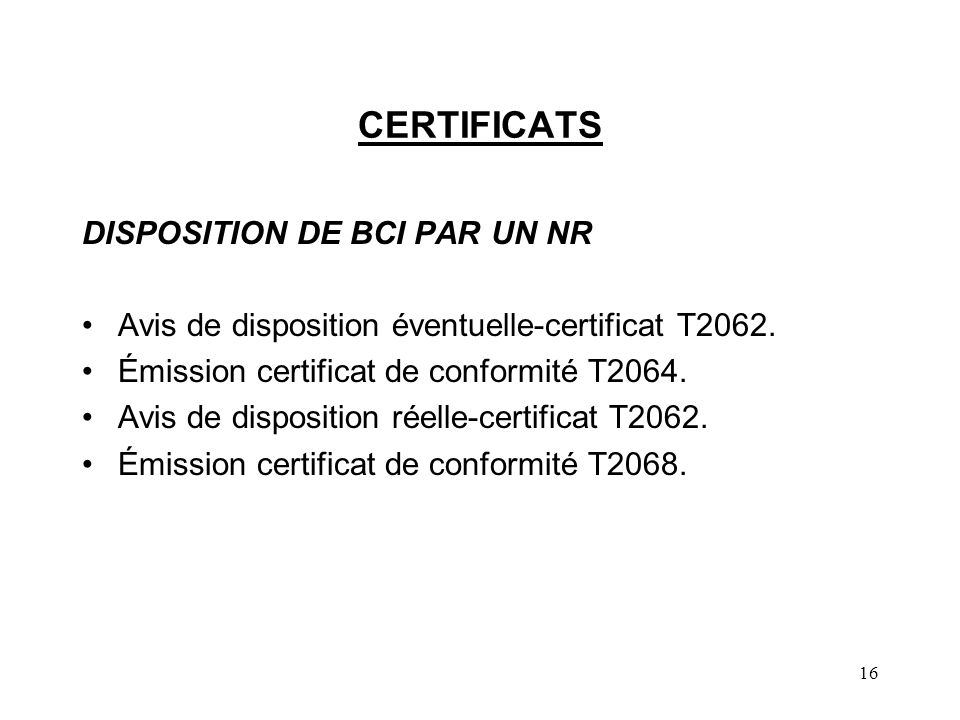 CERTIFICATS DISPOSITION DE BCI PAR UN NR