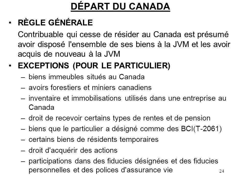 DÉPART DU CANADA RÈGLE GÉNÉRALE