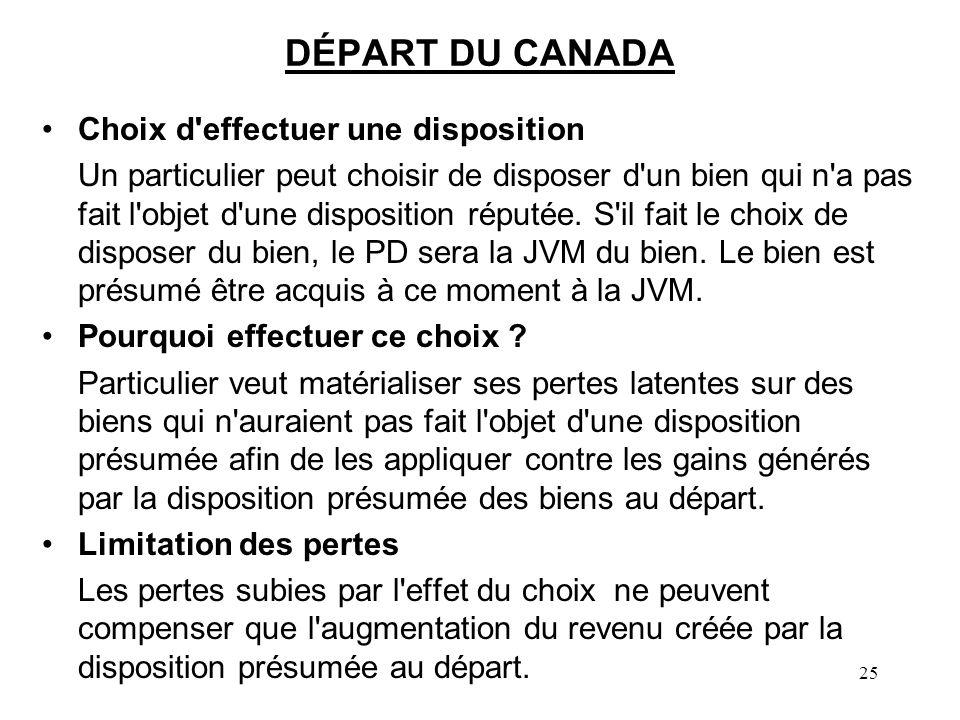 DÉPART DU CANADA Choix d effectuer une disposition