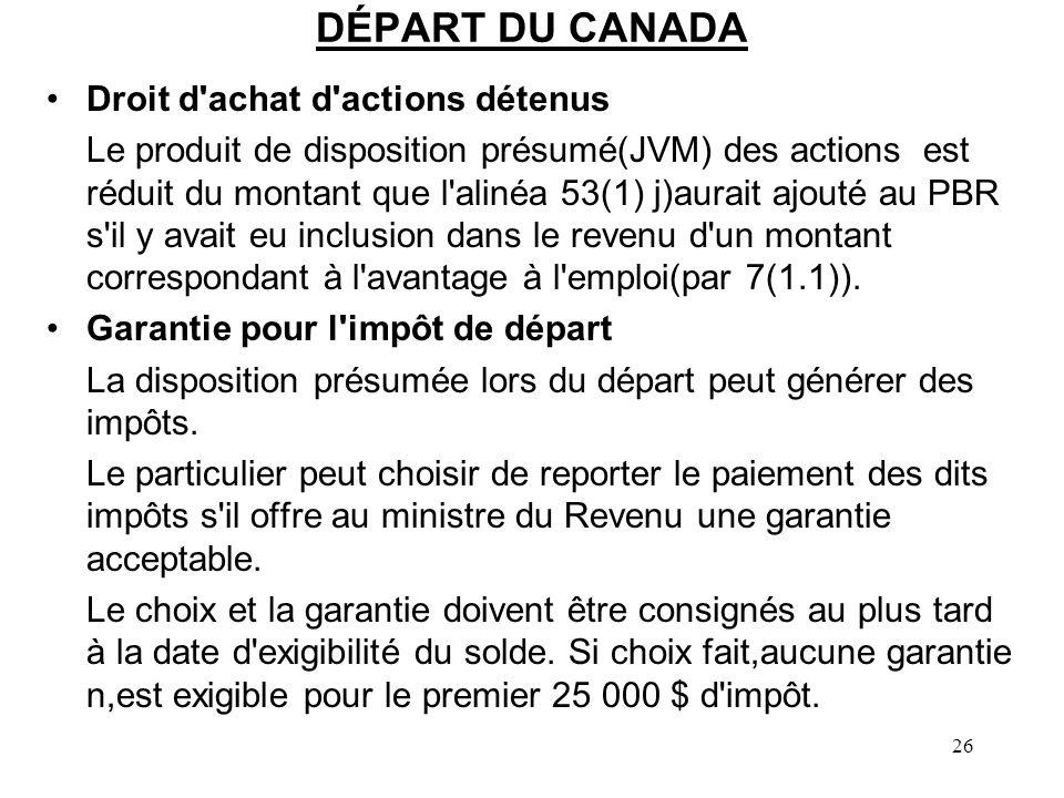 DÉPART DU CANADA Droit d achat d actions détenus