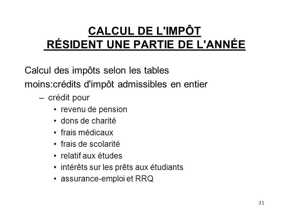 CALCUL DE L IMPÔT RÉSIDENT UNE PARTIE DE L ANNÉE