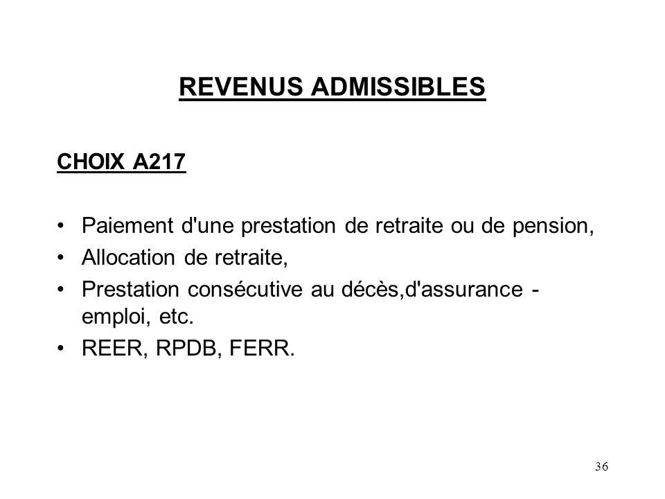 REVENUS ADMISSIBLES CHOIX A217