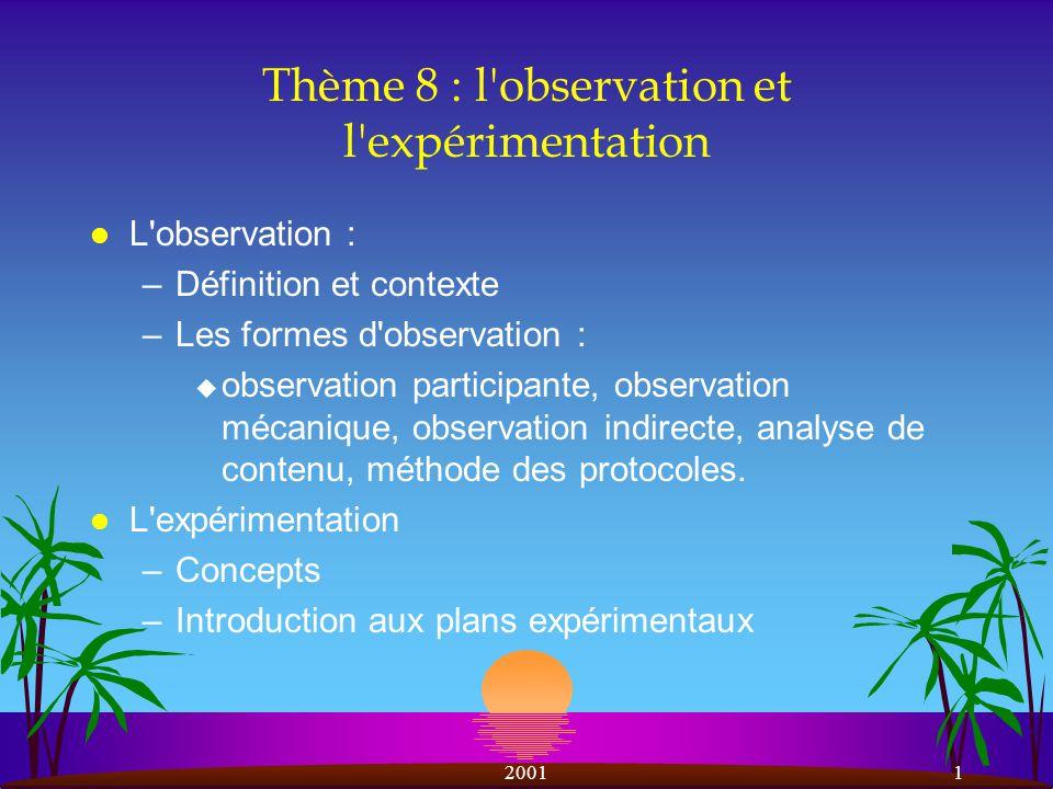 Thème 8 : l observation et l expérimentation