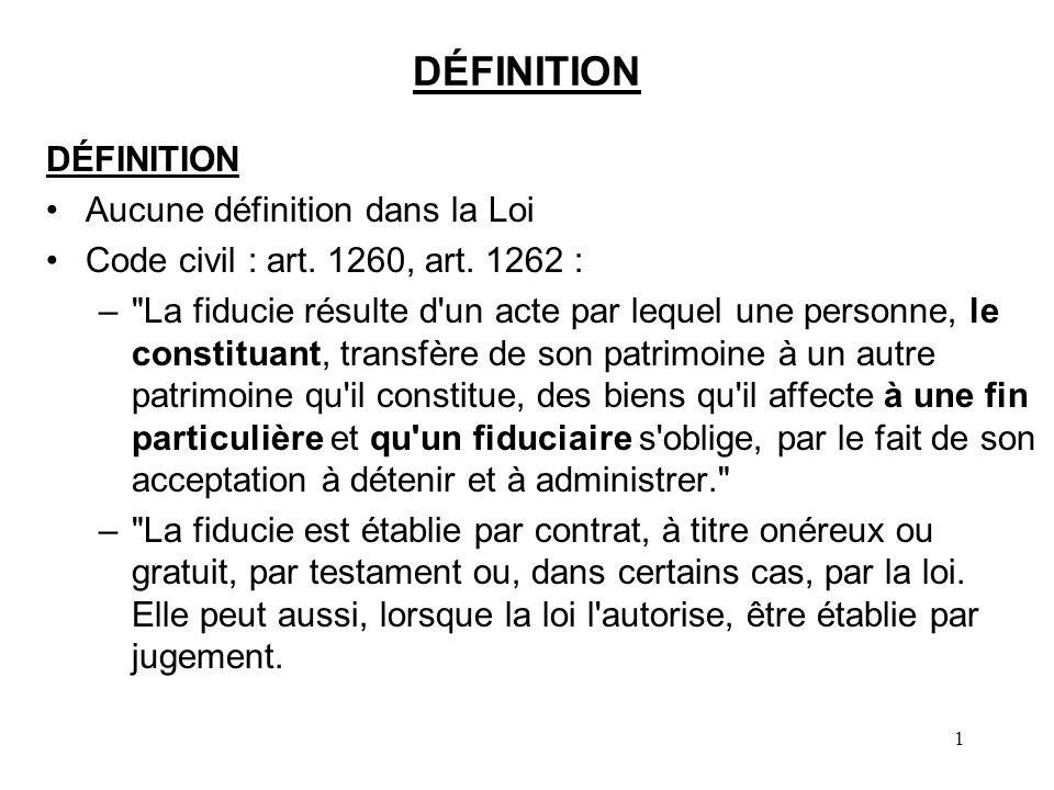 DÉFINITION DÉFINITION Aucune définition dans la Loi
