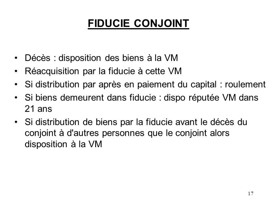 FIDUCIE CONJOINT Décès : disposition des biens à la VM