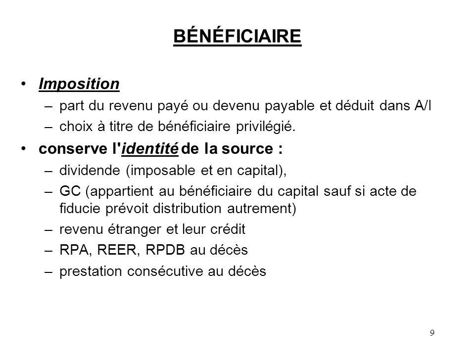 BÉNÉFICIAIRE Imposition conserve l identité de la source :