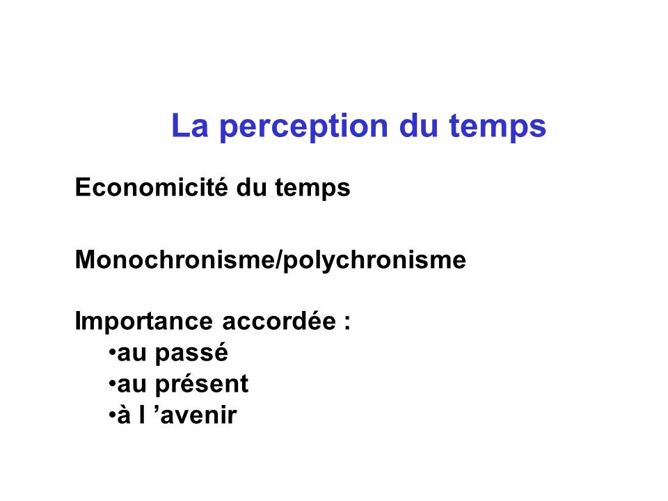 La perception du temps Economicité du temps