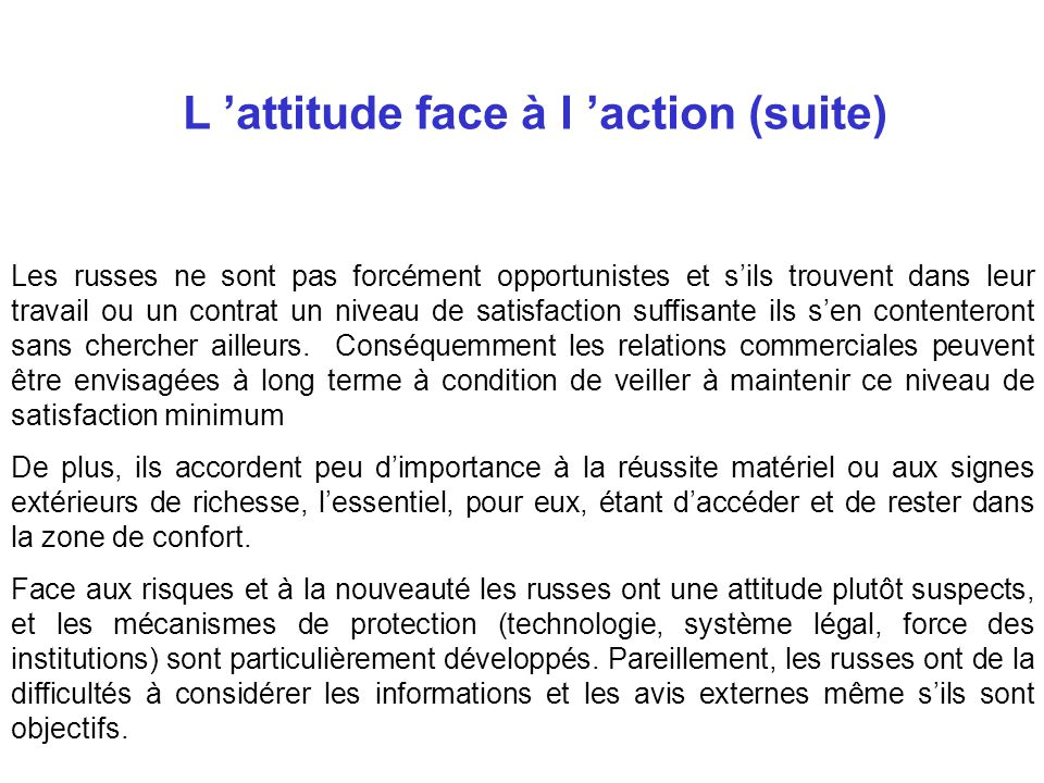 L 'attitude face à l 'action (suite)