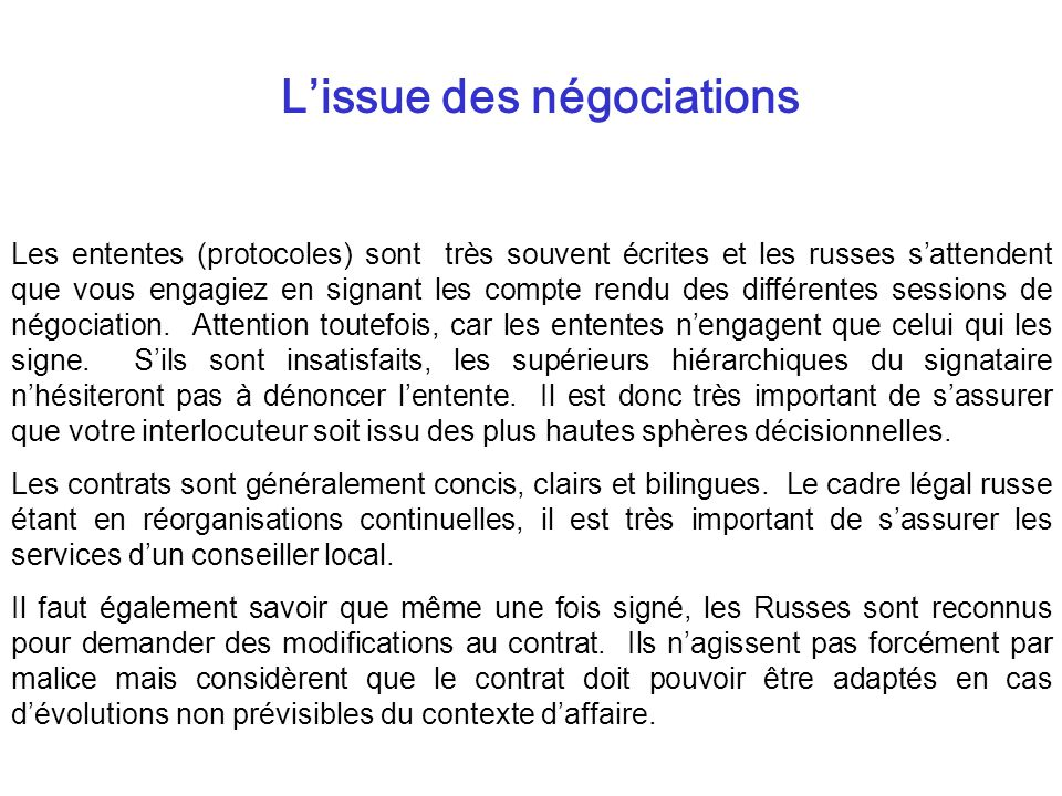 L'issue des négociations