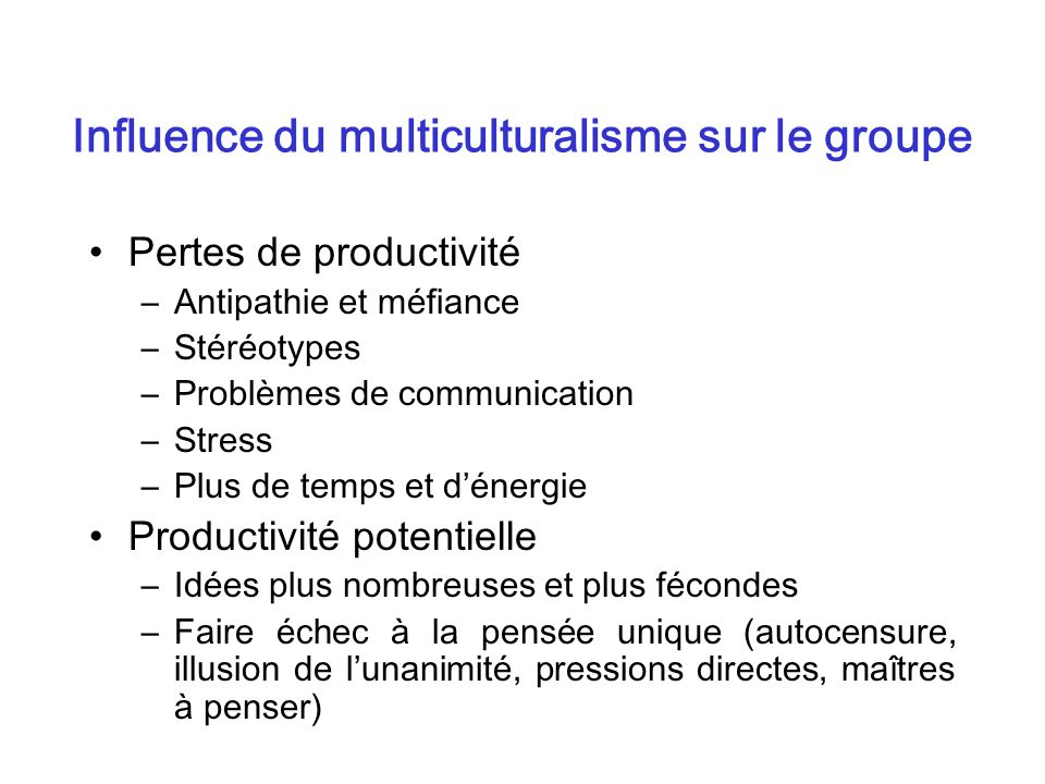 Influence du multiculturalisme sur le groupe