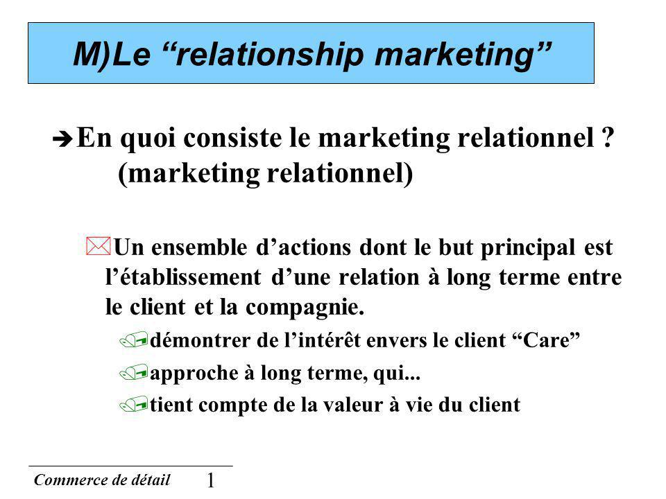 M)Le relationship marketing