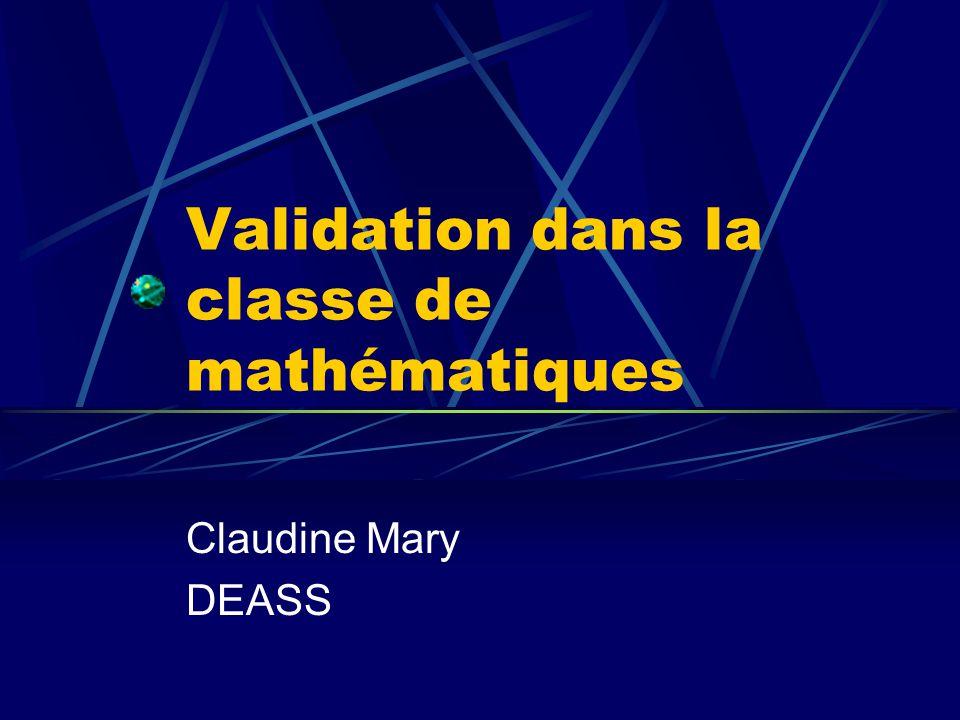Validation dans la classe de mathématiques