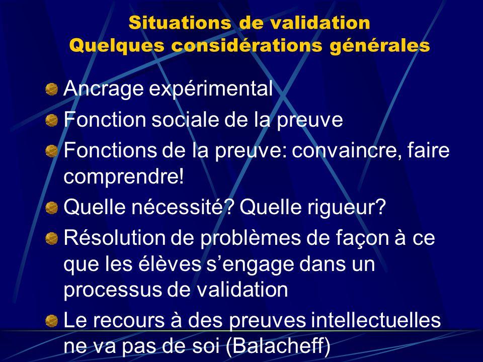 Situations de validation Quelques considérations générales