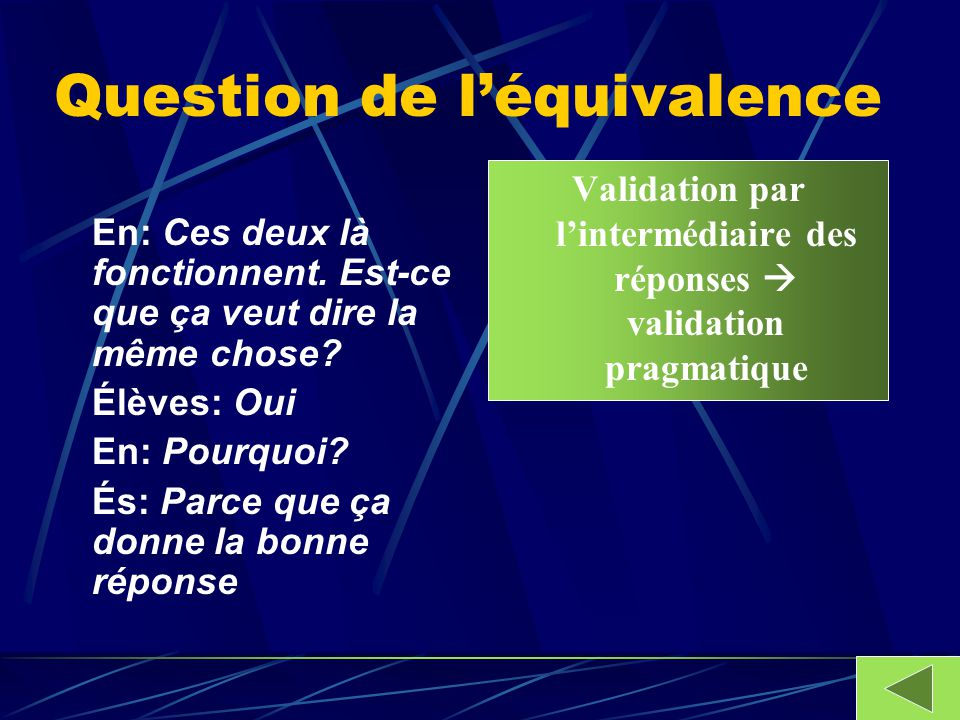 Question de l'équivalence