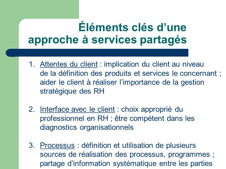 Éléments clés d'une approche à services partagés