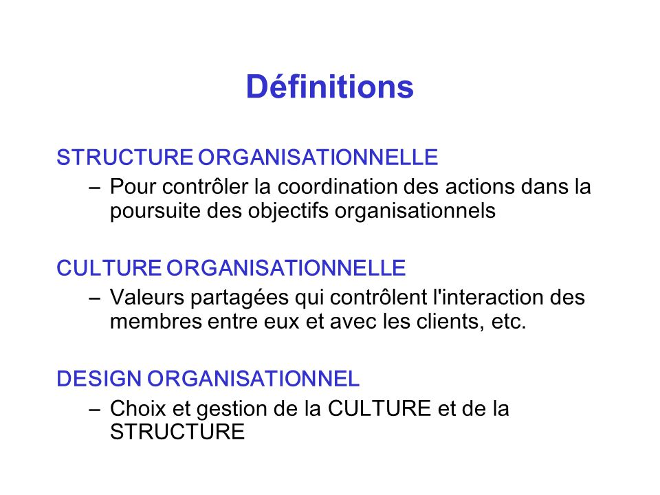 Définitions STRUCTURE ORGANISATIONNELLE