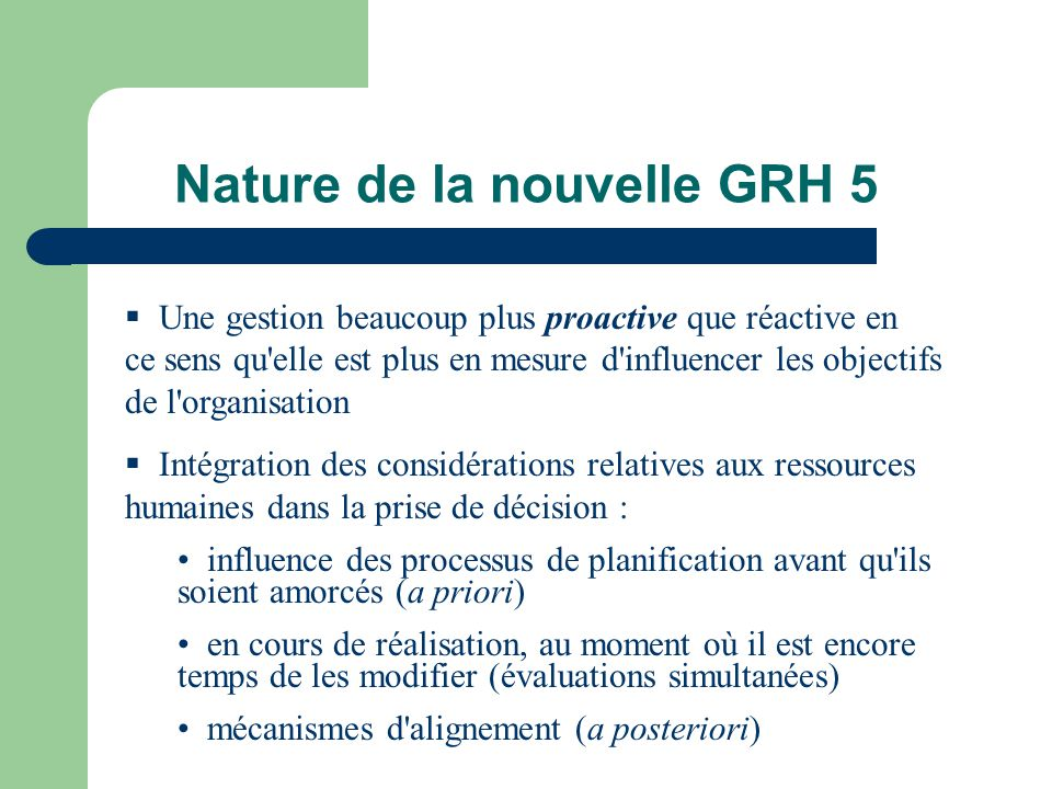 Nature de la nouvelle GRH 5