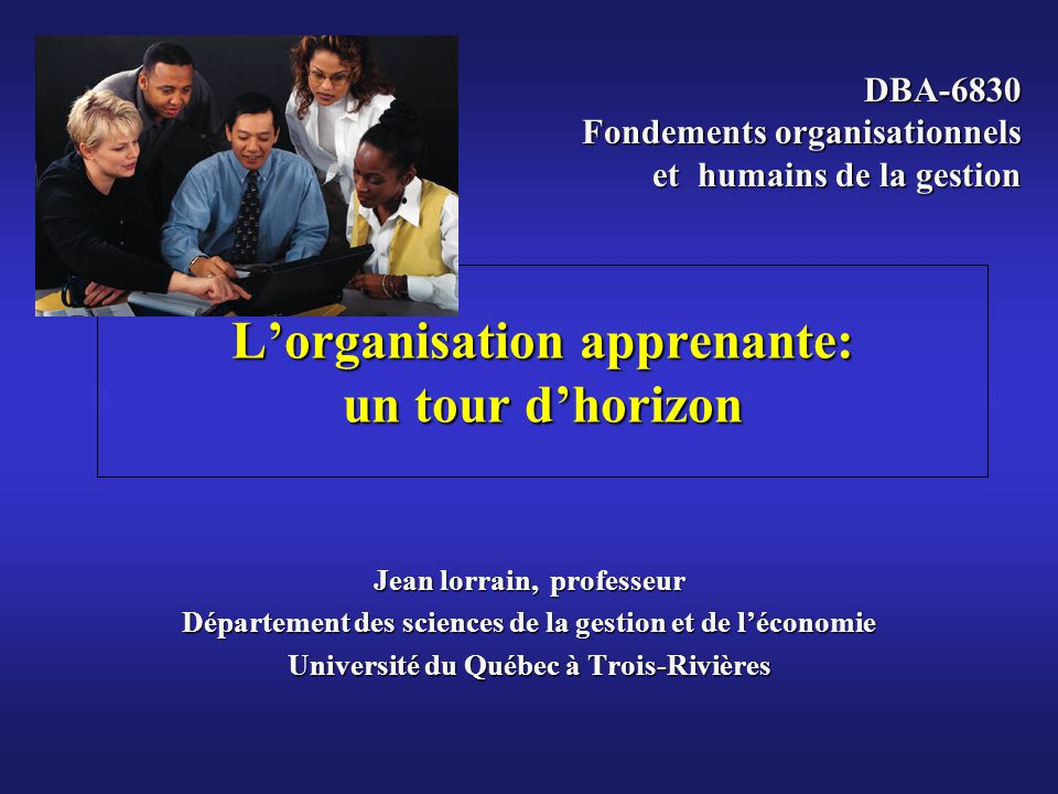 L'organisation apprenante: un tour d'horizon