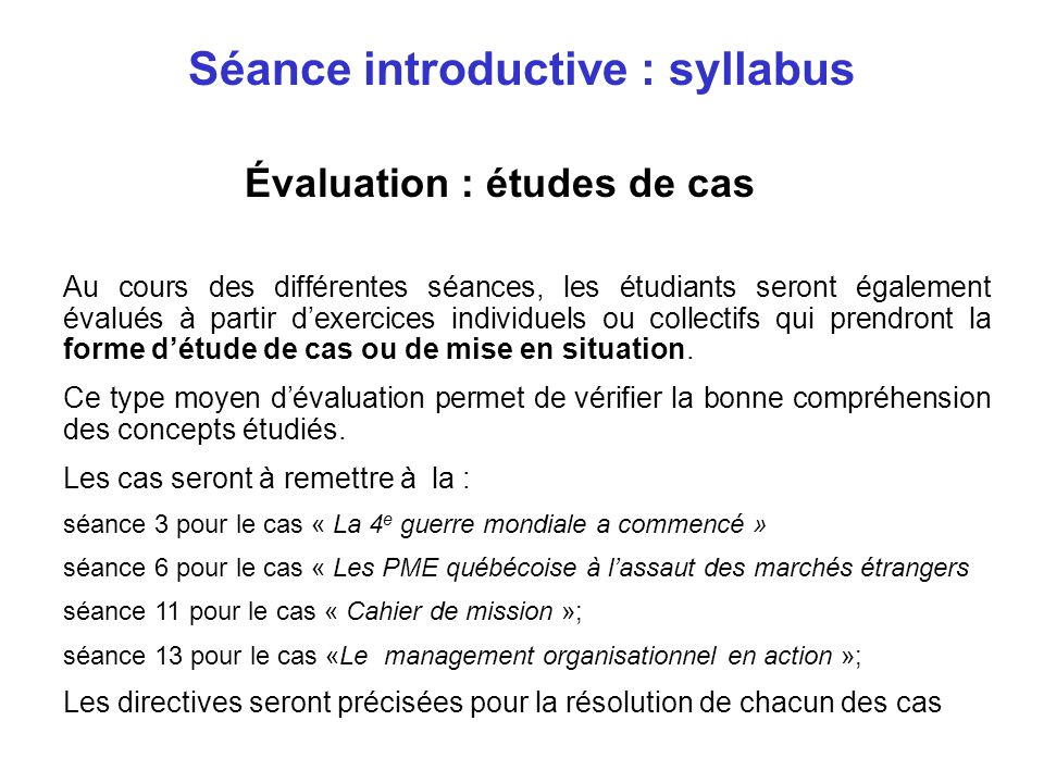 Séance introductive : syllabus Évaluation : études de cas