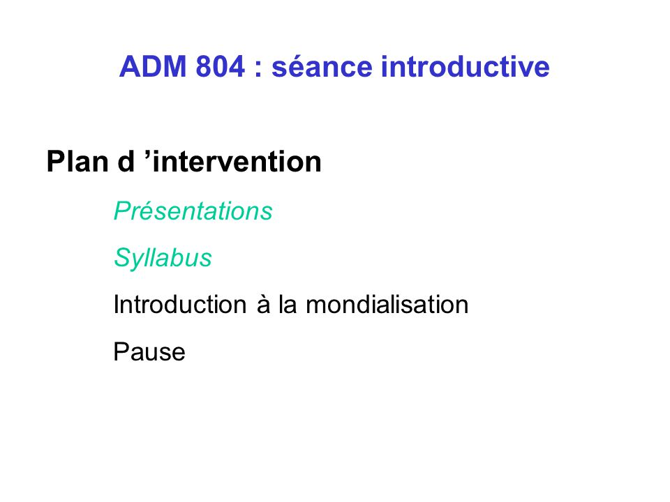 ADM 804 : séance introductive
