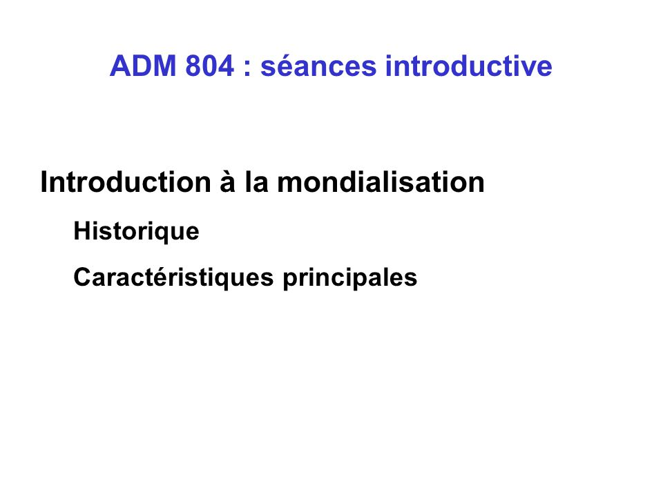 ADM 804 : séances introductive