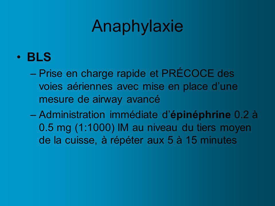 Anaphylaxie BLS. Prise en charge rapide et PRÉCOCE des voies aériennes avec mise en place d'une mesure de airway avancé.