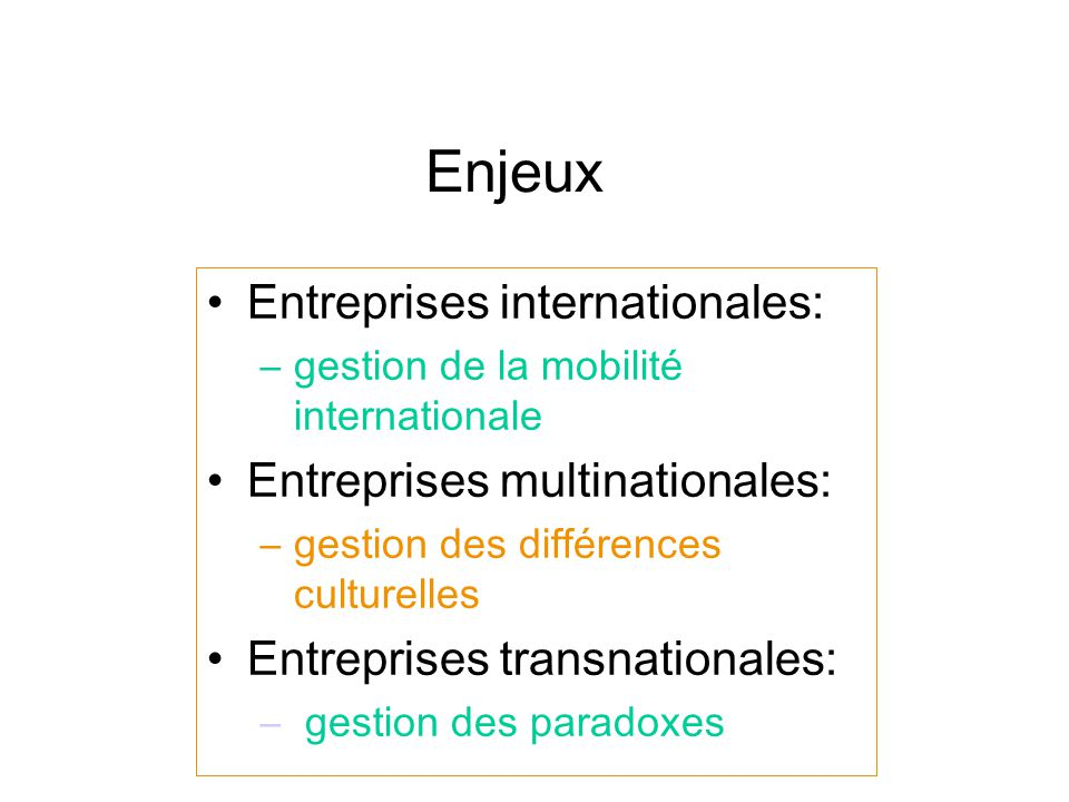 Enjeux Entreprises internationales: Entreprises multinationales: