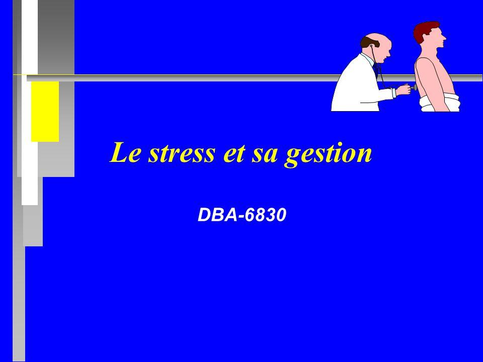 Le stress et sa gestion DBA-6830