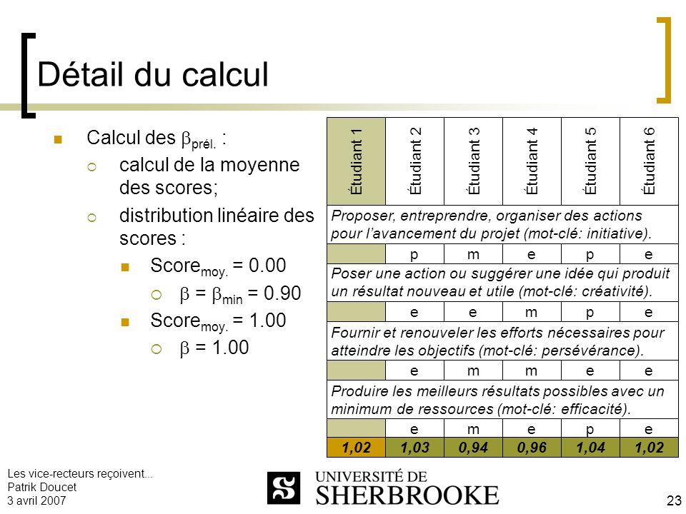 Détail du calcul Calcul des prél. : calcul de la moyenne des scores;