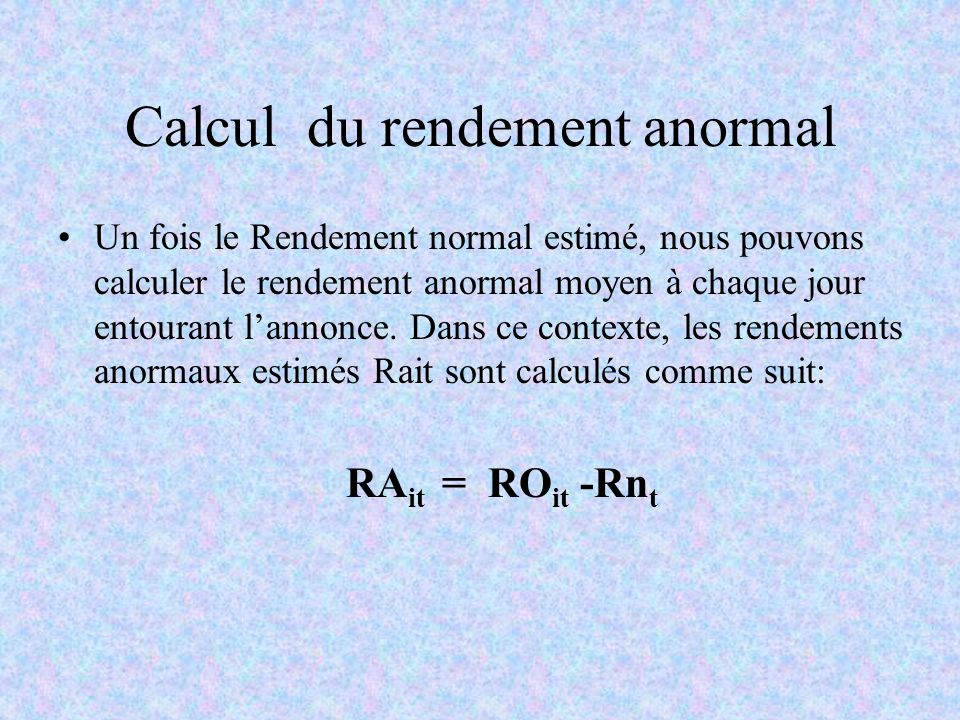 Calcul du rendement anormal
