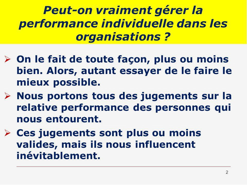 Peut-on vraiment gérer la performance individuelle dans les organisations