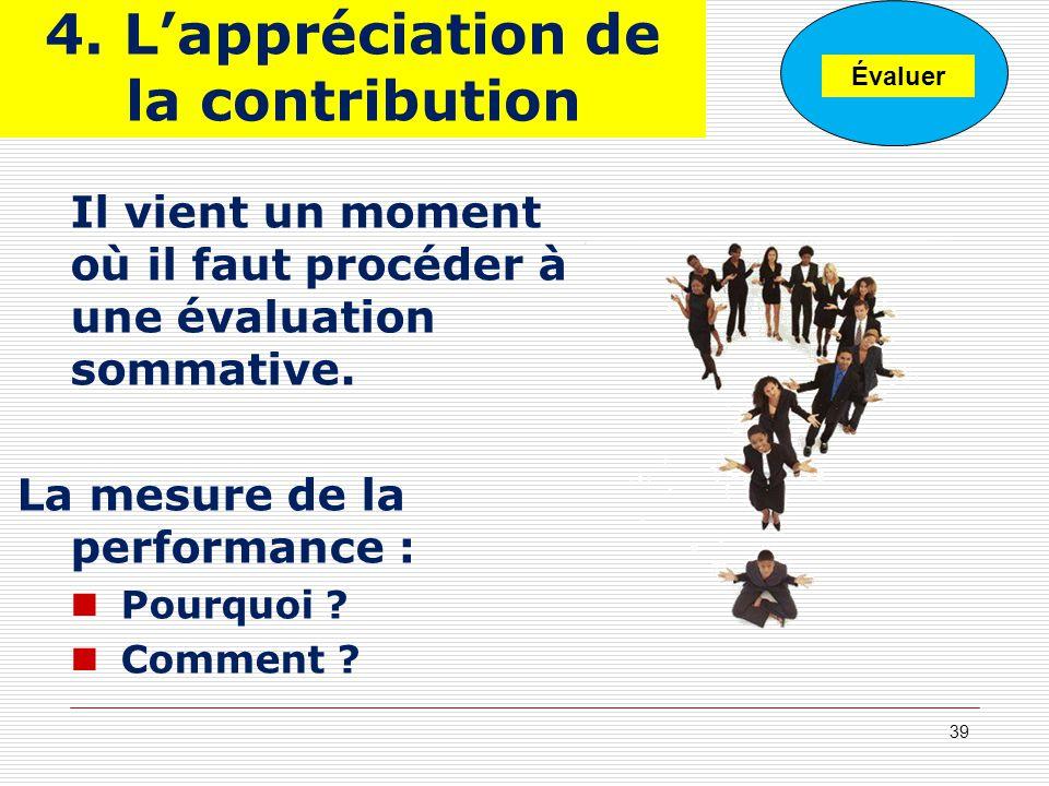 4. L'appréciation de la contribution
